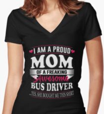 Bus Driver Shirt Gift For Mom Hoodie on Mother's Day Women's Fitted V-Neck T-Shirt