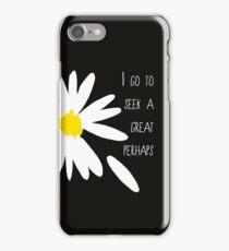 great perhaps iPhone Case/Skin