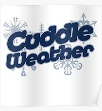 Póster Cuddle weather