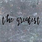 The greatest by sleepwalker