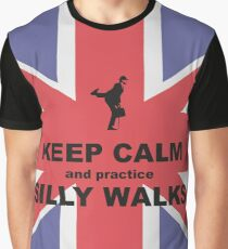 Keep calm and practice silly walks Graphic T-Shirt