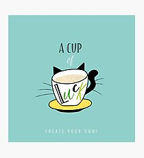 A Cup of Luck Photographic Print
