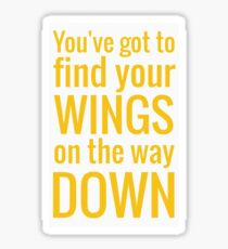 Find your wings Sticker