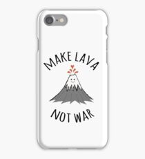 MAKE LAVA NOT WAR iPhone Case/Skin