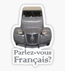 """Citroen 2CV - """"Parlez-vous français?"""" Sticker"""