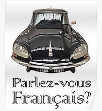 """Citroen DS - """"Parlez-vous français?"""" Poster"""