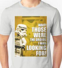 Those WERE the Droids! Unisex T-Shirt