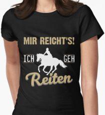 Mir reicht´s - Ich geh reiten Womens Fitted T-Shirt