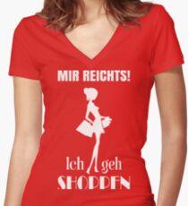 Mir reicht´s - Ich geh shoppen Women's Fitted V-Neck T-Shirt