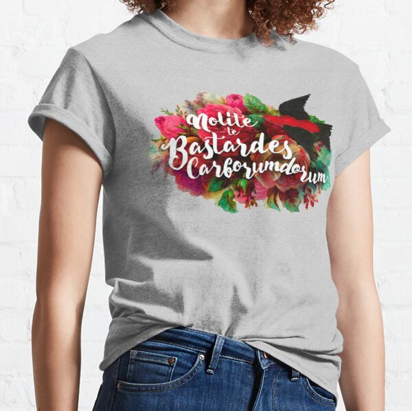 Don't Let the Bastards Grind You Down Classic T-Shirt