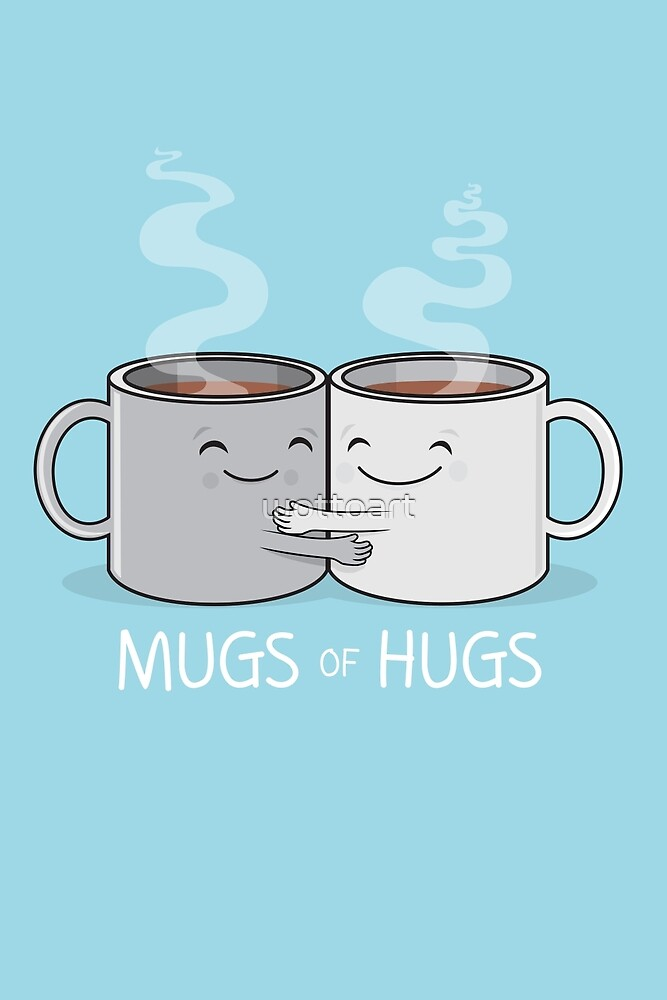 Mugs of Hugs by wottoart