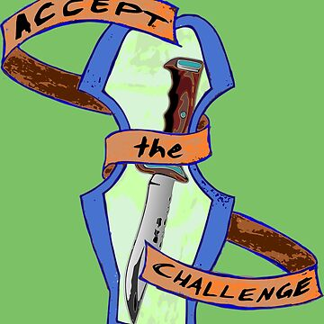 Accept the Challenge by tompanter