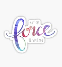 May the Force be with you Star Wars Watercolor Lettering Sticker