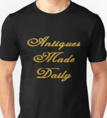 Antiques Made Daily  Unisex T-Shirt