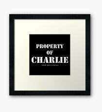 Property Of Charlie - White Text Framed Print