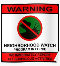 Elm Street Neighborhood Watch Poster Poster