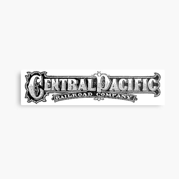CENTRAL PACIFIC RAILROAD. TRAINS AMERICAN, Rail, American, Central Pacific Railroad Company. CPRR, LOGO, Steam, Train. Metal Print