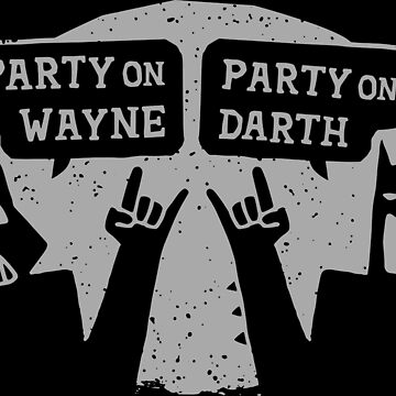 Party On Wayne by swissarmyshark