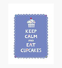 Keep Calm and Eat Cupcakes - frilly Photographic Print