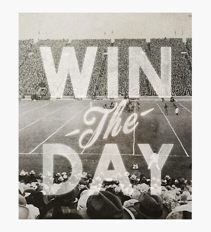 Win The Day Photographic Print