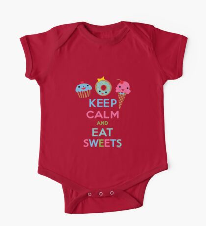Keep Calm and Eat Sweets 2 Kids Clothes