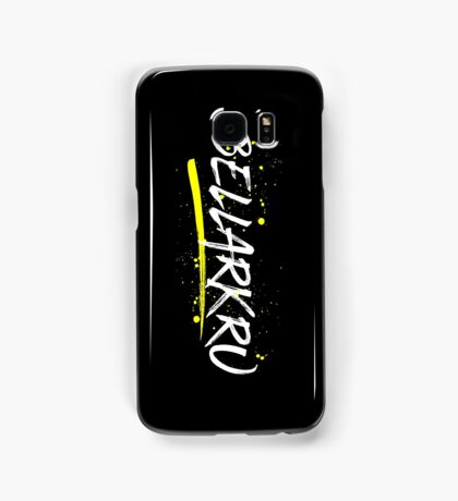 Bellarkru (White Text) Samsung Galaxy Case/Skin