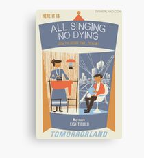 All Singing No Dying - Carousel of Progress Parody Canvas Print