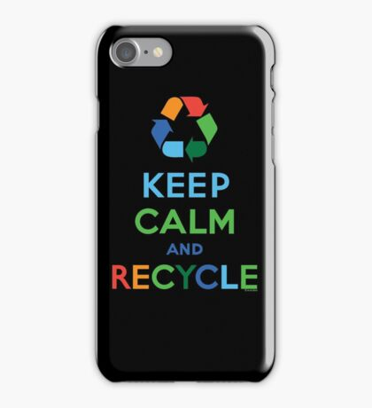 Keep Calm and Recycle - darks iPhone Case/Skin