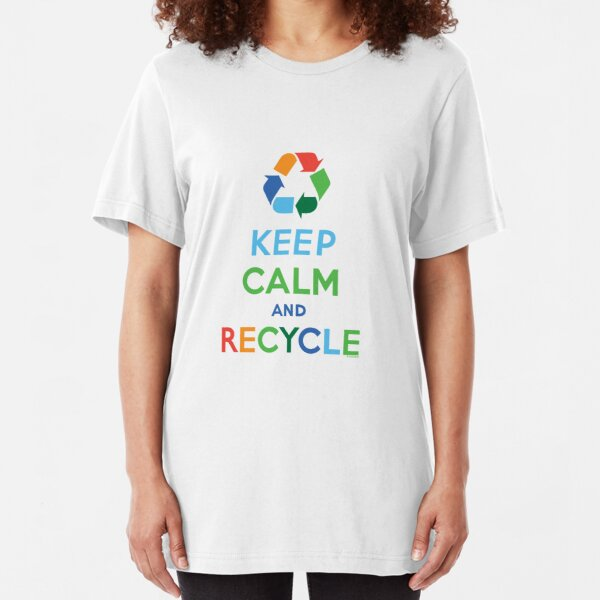 Keep Calm and Recycle - light Slim Fit T-Shirt