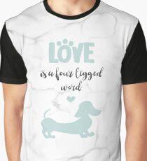 Mint & Marble 'Love is a Four Legged Word' Smooth Hair Dachshund Graphic T-Shirt