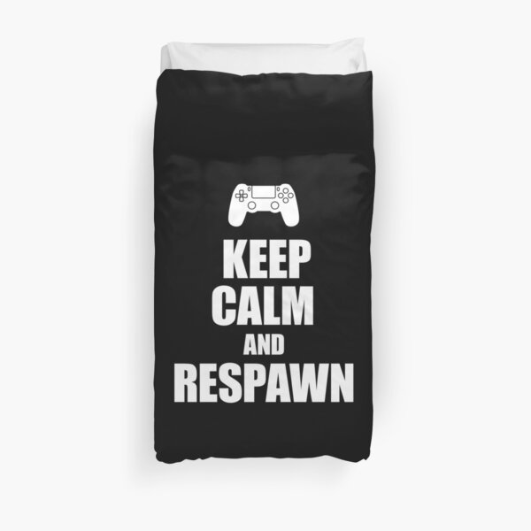Gamer, Keep calm and respawn Duvet Cover