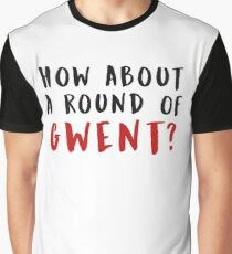 How About a Round of Gwent? (The Witcher) (Black & Red) Graphic T-Shirt