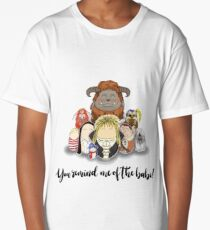 You Remind Me of the Babe - Labyrinth Long T-Shirt