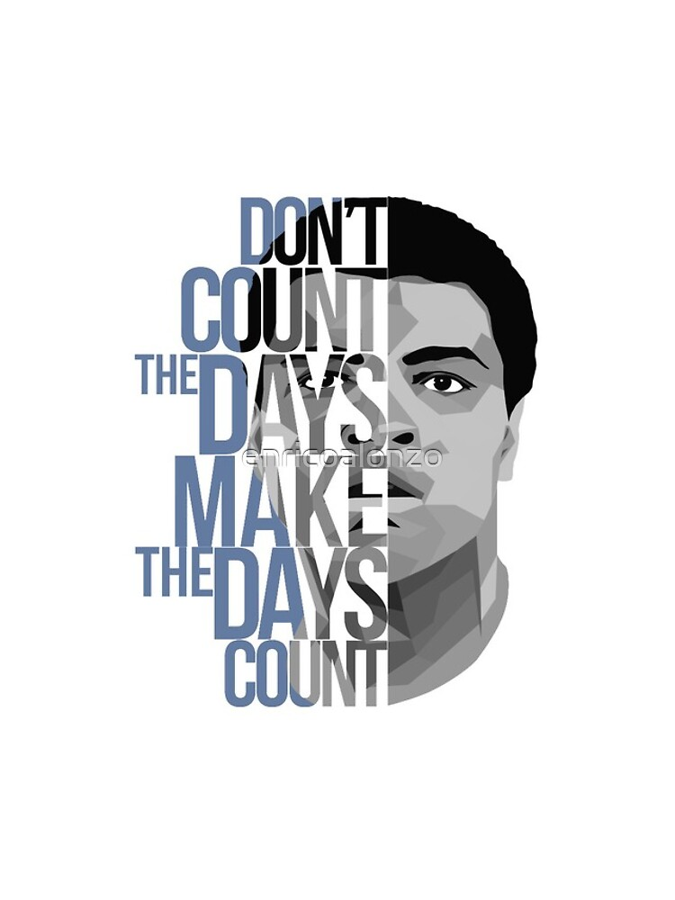 Don't Count The Days by enricoalonzo
