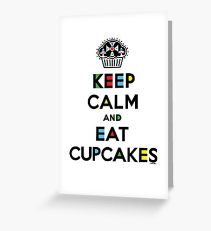 Keep Calm and Eat Cupcakes - mondrian  Greeting Card