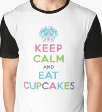 Keep Calm and Eat Cupcakes - on darks Graphic T-Shirt