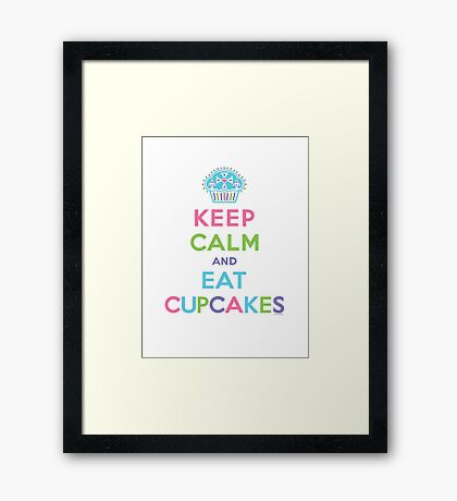 Keep Calm and Eat Cupcakes - on darks Framed Print