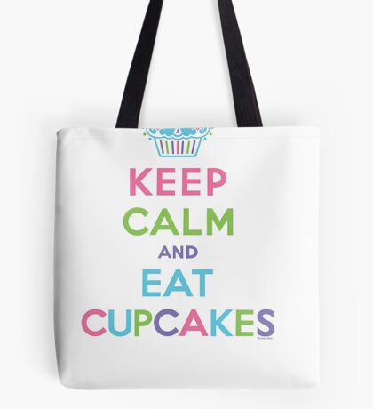 Keep Calm and Eat Cupcakes - on darks Tote Bag