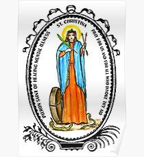 Saint Christina Patron of Healing Mental Illness Poster