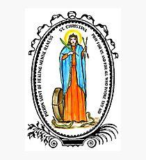 Saint Christina Patron of Healing Mental Illness Photographic Print