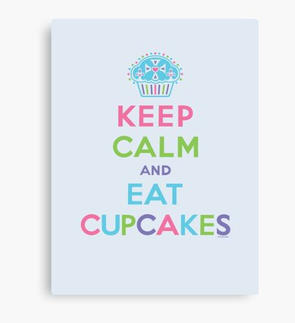 Keep Calm and Eat Cupcakes - beige Canvas Print