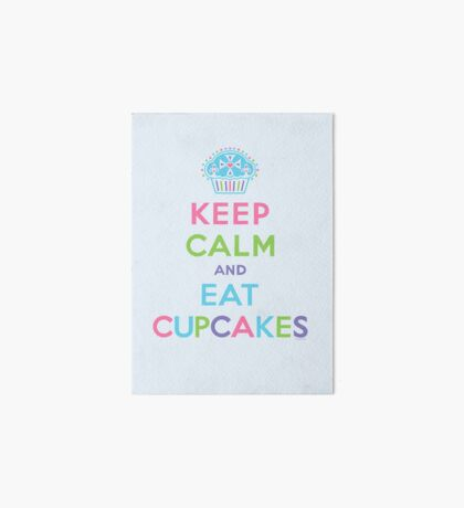 Keep Calm and Eat Cupcakes - beige Art Board