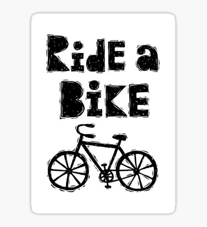 Ride a Bike - woody  Sticker