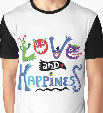 Love & Happiness Graphic T-Shirt