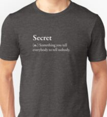 Secret Funny Awesome Geek Nerd Crazy Fun Cool Slogan Book Tee Shirt White Unisex T-Shirt