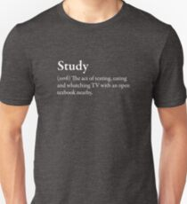 Study Funny Awesome Geek Nerd Crazy Fun Cool Slogan Book Tee Shirt White Unisex T-Shirt