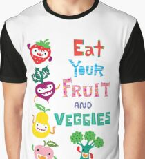 Eat Your Fruit and Veggies Graphic T-Shirt