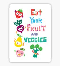 Eat Your Fruit and Veggies Sticker