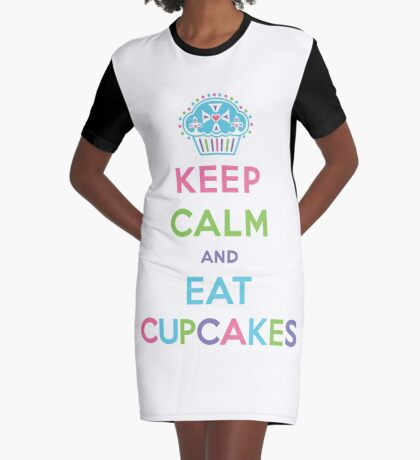 Keep Calm and Eat Cupcakes - pastel Graphic T-Shirt Dress