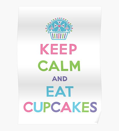 Keep Calm and Eat Cupcakes - pastel Poster